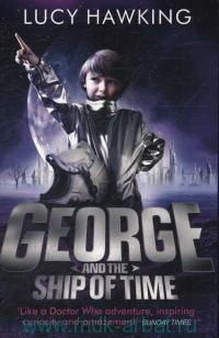 George and the Ship of Time : The final adventures of Annie and George