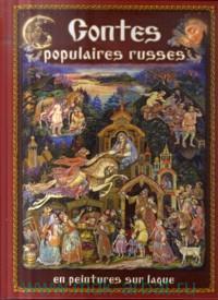 Contes populaires russes en peintures sur laque = Русские народные сказки в отражении лаковых миниатюр. Палех, Холуй, Федоскино