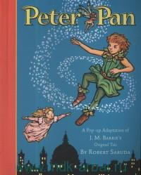 Peter Pan : A Pop-Up Adaptation of J. M. Barrie's Original Tale