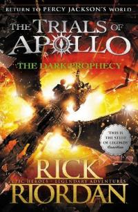 The Trials of Apollo : The Dark Prophecy