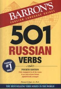 501 Russian Verbs : Fully Conjugated in All the Tenses in a New Easy-to-Learn Format Alphabetically Arranged