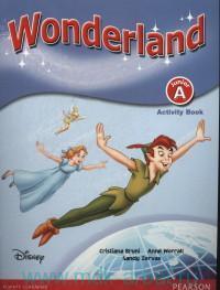 Wonderland : Junior A : Activity Book