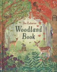 The Usborne Woodland Book