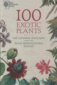 100 Exotic Plants : One Hundred Postcards from the Royal Horticultural Society