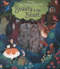 Beauty & the Beast : retold by A. Milbourne