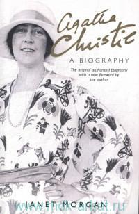 Agatha Christie : A Biography