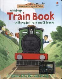 Usborne Wind-Up Train Book : with model train and 3 tracks