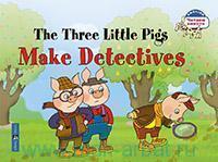 The Three Little Pigs Make Detectives = Три поросёнка становятся детективами