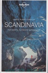 Lonely Planet's Best of Scandinavia : Top Sights, Authentic Experiences