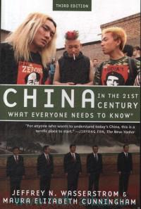 China in the 21st Century. What Everyone Needs to Know