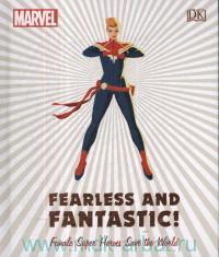 Fearless and Fantastic! Female Super Heroes Save the World