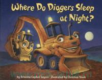 Where Do Diggers Sleep at Night?