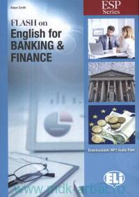 Flash on English for Banking & Finance : Downloadable MP3 Audio Files