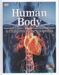 Human Body. A Children's Encyclopedia