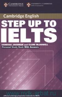 Cambridge English Step Up to IELTS : Personal Study Book With Answers