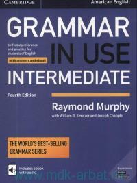 Grammar in Use Intermediate : With Answers and Ebook : American English : A Self-Study Reference and Practice Book for Intermediate Learners of English : The World's Best-Selling Grammar Series