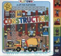 Construction : A Lift-the-Flap Book