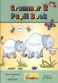 Grammar 2 : Pupil Book