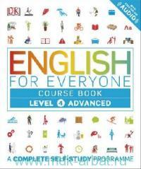 English for Everyone : Course Book : Level 4 Advanced. A Complete Self-Study Programme : With free Online Audio