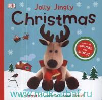 Jolly Jingly Christmas : Lots of sounds and flaps!