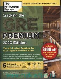 Cracking the GRE Premium : 6 Full-Length Practice Tests : 2020 Edition