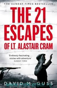 The 21 Escapes of Lt. Alastair Cram