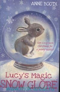 Lucy's Magic Snow Globe