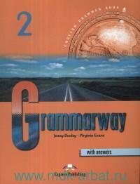 Grammarway 2 : English Grammar Book with Answers