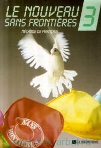 Le Nouveau : Sans Frontieres 3 : Livre l'Eleve