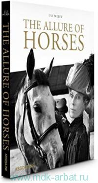 The Allure of Horses. A Very British Lifestyle