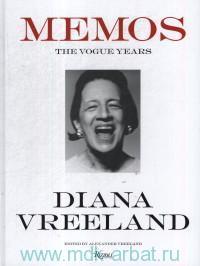 Diana Vereeland. Memos. The Vogue Years
