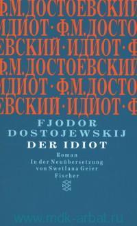 Der Idiot : Roman