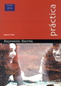 Practica : Expresion Escrita : Iniciacion : Nivel Basico A1-A2
