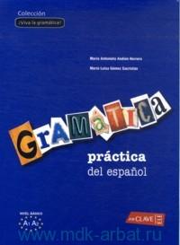 Gramatica practica del espanol : Nivel Elemental
