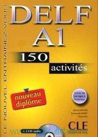 DELF A1: 150 activites