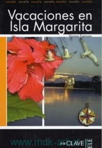 Vacacionas En Isla Margarita : Novela 2