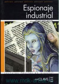 Espionaje industrial : Nivel 4 (1700 palabras)