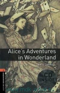 Alice's Adventures in Wonderland : Stage 2 (700 headwords) : Retold by J. Bassett