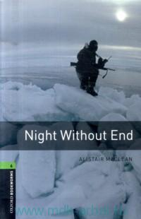 Night Without End : Stage 6 (2500 headwords) : Retold by M. Naudi