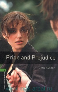 Pride and Prejudice : Stage 6 (2500 headwords) : Retold by C. West
