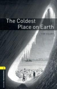 The Coldest Place on Earth : Stage 1 (400 headwords)