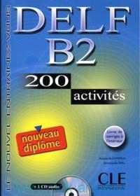 DELF B2 : 200 activites