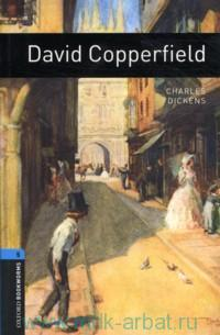 David Copperfield : Stage 5 (1800 headwords) : Retold by C. West