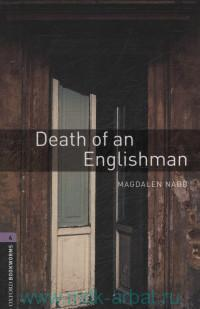 Death of аn Englishman : Stage 4 (1400 headwords) : Retold by D. Mowat