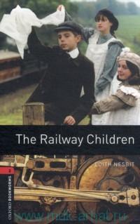 The Railway Children : Stage 3 (1000 headwords)