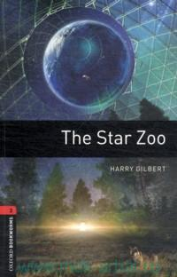 The Star Zoo : Stage 3 (1000 headwords)