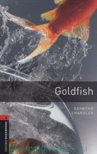 Goldfish : Stage 3 (1000 headwords) : Retold by C. Lindop
