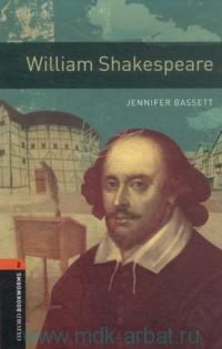 William Shakespeare : Stage 2 (700 headwords)