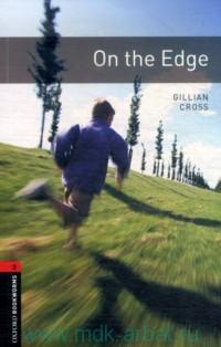 On the Edge : Stage 3 (1000 headwords) : Retold by C. West