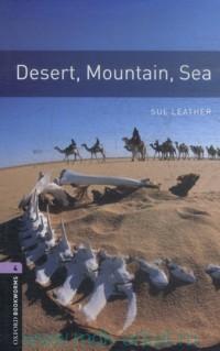Desert, Mountain, Sea : Stage 4 (1400 headwords) : Retold by R. Davidson, A. Blum, N. James
